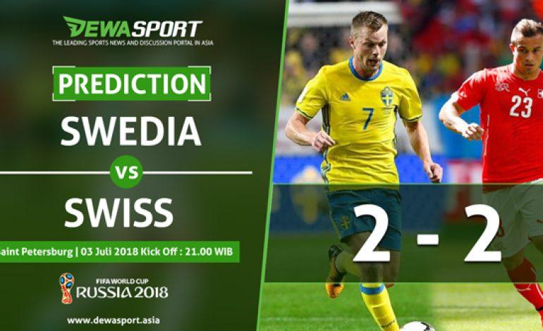 Prediksi Swedia 2 – 2 Swiss 3 Juli 2018