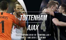 Preview Tottenham Hotspur vs Ajax Amsterdam : Awas Kejeblos !