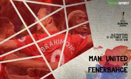 Prediksi Pertandingan Antara Manchester United Melawan Fenerbahce